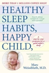 Healthy Sleep Habits, Happy Child, 2nd Edition: A Step-by-Step Program for a Good Night's Sleep