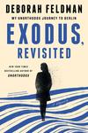 Exodus, Revisited