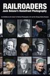 Railroaders : Jack Delano's Homefront Photography