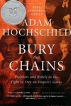 Bury the Chains:Prophets and Rebels in the Fight to Free an Empire's Slaves