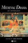 Medieval Drama:An Anthology