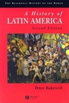 A History of Latin America:C. 1450 to the Present