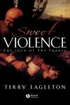 Sweet Violence:The Idea of the Tragic