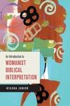 Introduction to Womanist Biblical Interpretation