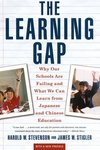 The Learning Gap:Why Our Schools Are Failing and What We Can Learn from Japanese and Chinese Education
