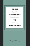 From Contract to Covenant:Beyond the Law and Economics of the Family