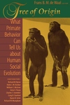 Tree of Origin:What Primate Behavior Can Tell Us about Human Social Evolution