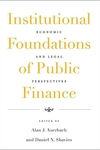 Institutional Foundations of Public Finance:Economic and Legal Perspectives