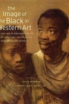 The Image of the Black in Western Art, Vol. 3, Pt. 1:From the Age of Discovery to the Age of Abolition - Artists of the Renaissance and Baroque