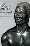 The Image of the Black in Western Art, Vol. 3, Pt. 3:From the Age of Discovery to the Age of Abolition: The Eighteenth Century