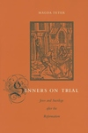 Sinners on Trial:Jews and Sacrilege after the Reformation