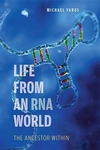 Life from an RNA World:The Ancestor Within