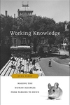 Working Knowledge:Making the Human Sciences from Parsons to Kuhn