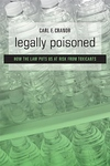 Legally Poisoned:How the Law Puts Us at Risk from Toxicants