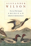 Alexander Wilson:The Scot Who Founded American Ornithology