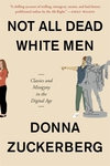 Not All Dead White Men: Classics and Misogyny in the Digital Age
