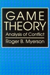 Game Theory:Analysis of Conflict