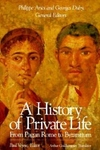 A History of Private Life, Vol. I:From Pagan Rome to Byzantium