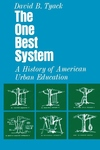 The One Best System:A History of American Urban Education
