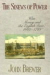 The Sinews of Power:War, Money and the English State, 1688-1783