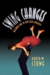 Swing Changes:Big-Band Jazz in New Deal America
