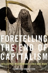 Foretelling the End of Capitalism