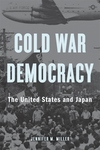Cold War Democracy: The United States and Japan