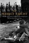 The Perfect Fascist