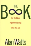 The Book:On the Taboo Against Knowing Who You Are
