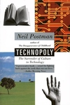 Technopoly:The Surrender of Culture to Technology