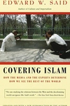 Covering Islam:How the Media and the Experts Determine How We See the Rest of the World