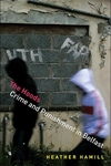 Hoods:Crime and Punishment in Belfast