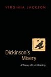 Dickinson's Misery - A Theory of Lyric Reading