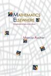 Mathematics Elsewhere:An Exploration of Ideas Across Cultures