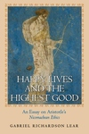 Happy Lives and the Highest Good:An Essay on Aristotle's Nicomachean Ethics