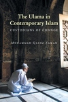 The Ulama in Contemporary Islam:Custodians of Change