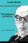 The Hedgehog and the Fox:An Essay on Tolstoy's View of History (Second Edition)