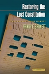 Restoring the Lost Constitution:The Presumption of Liberty