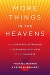 More Things in the Heavens