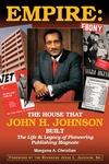 Empire: The House That John H. Johnson Built
