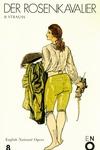 Der Rosenkavalier. Libretto:Komodie fur Musik in drei Aufzugen von Hugo von Hofmannsthal