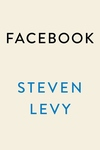 Facebook: The Inside Story of Mark Zuckerberg and the Social Network's Fight for Survival