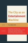 The City as an Entertainment Machine