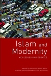 Islam and Modernity:Key Issues and Debates