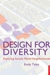 Design for Diversity : Exploring Socially Mixed Neighbourhoods
