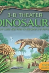 Dinosaurs : Play Look and Find in Amazing 3-D Pop-Ups