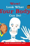Wow! Surprising facts about... the Human Body