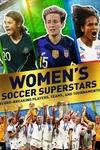 Women's Soccer Superstars