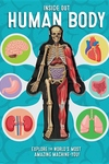 Human Body : Discover the Inner Workings of the Human Body!
