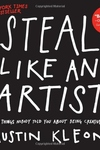 Steal Like an Artist:10 Things Nobody Told You about Being Creative